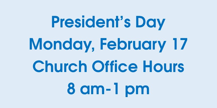 President's Day Office Hours