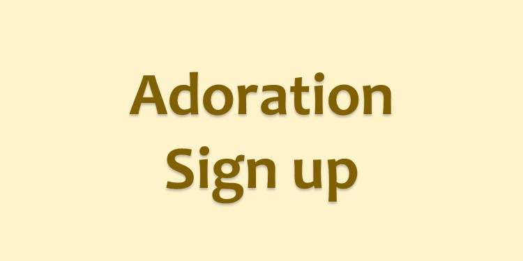 Adoration Sign Up